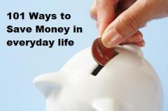 101 Ways To Save Money in Everyday Life - One Cent At A Time
